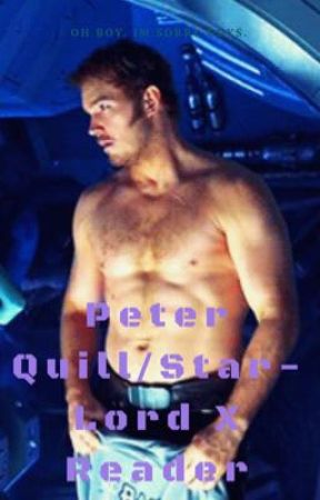 Peter Quill/ Star-Lord X Reader imagines by StarLordesss