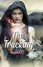 The Tracking ✔ by kaylad21