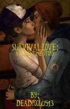 Survival Love: A Gabentine Story  by Deadpool0513
