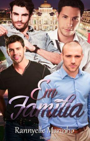 Em Família (Romance Gay) by RannyelleMarinho