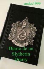 Diario de un Slytherin. (Drarry) by andes1999