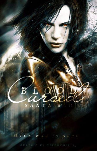 Blood Cursed│Vampyre Series #3  Slow Updates