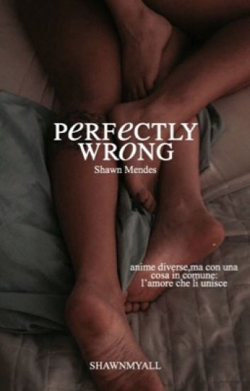 ~Perfectly Wrong~ S.M.