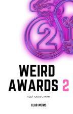 WeirdAwards 2 by ClubWeird