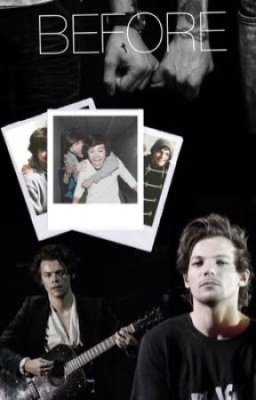 BEFORE (Larry Stylinson) by PierceWithKellic