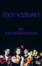 5SOS VISUALS by MelanieKarissa