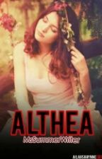 Althea (Book 1) by MsSummerWriter