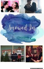 Snowed In (Riverdale) by E_Bin0ya