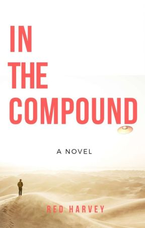 In the Compound [Slow Updates] by Red_Harvey