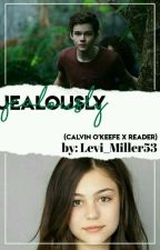 Jealously (Calvin O'Keefe X Reader) by Superflash53