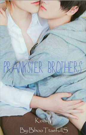 PRANKSTER BROTHERS by BbooTtaefullS
