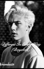 Different In Every Way (Boyxboy) by shameless24