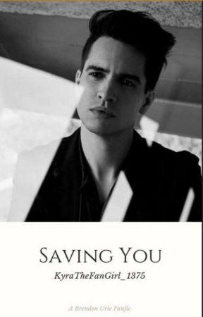 Saving You (Brendon Urie x Depressed Reader) by KyraTheFanGirl_1375