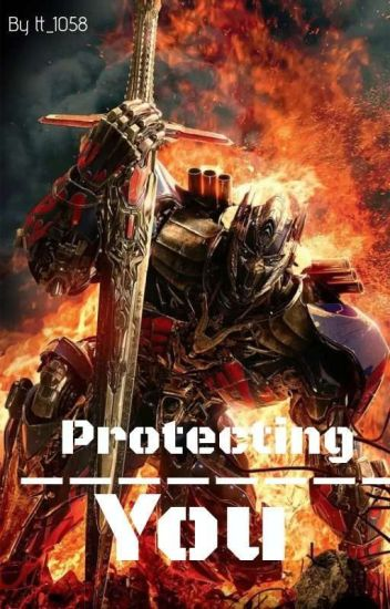 Protecting You   Optimus prime