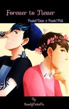 Forever to Never::Pastel!Dan x Punk!Phil by theonlyPinkiePie