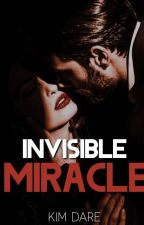 Invisible Miracle by MODERNWOMAN10