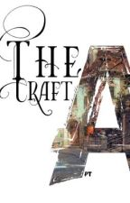 Apt: The Craft   Slow Updates by TheWiseChildLyris