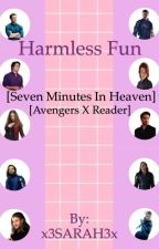 Harmless Fun (Avengers x Reader Seven Minutes In Heaven) by x3SARAH3x