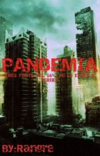 Pandemia by Rangre