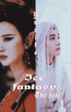 Ice Fantasy :: The Fate [COMPLETED] by yooniiversal