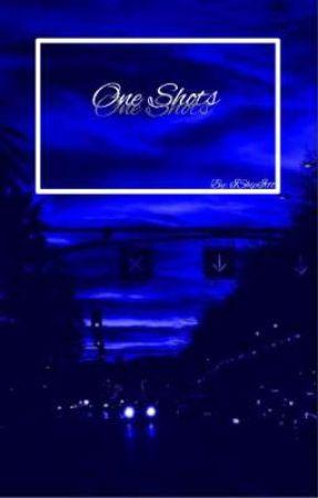 One Shots  by IShipIttt