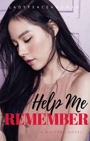 Help Me Remember by LadyPeaceAndWar