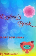 Destiny's Book by AceBlack303