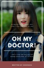 Oh My Doctor! [HIATUS] by choira04