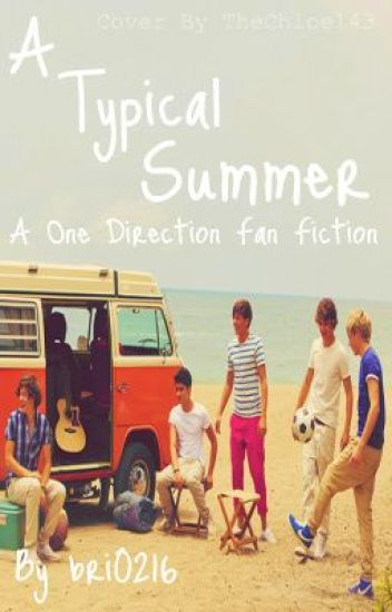 A Typical Summer (One Direction Fan Fic)
