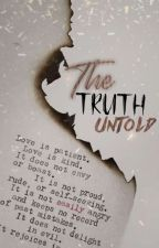 The Truth Untold (OnGoing) by DJ-twirlee