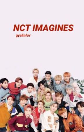 NCT Imagines and Reactions by gyalinluv