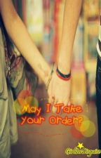 May I Take Your Order? (Short Story) by girlindisguise