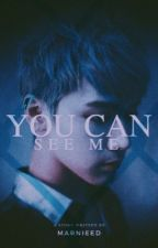You Can See Me ❦ Ten by marnieed