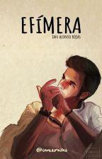 Efímera by ianwrites_
