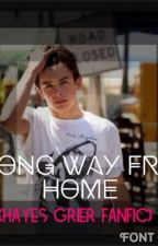 a long way from home (Hayes fanfic) by eringracelouise