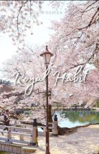 ROYAL HABIT ¤ JUNHAO by Jihoff
