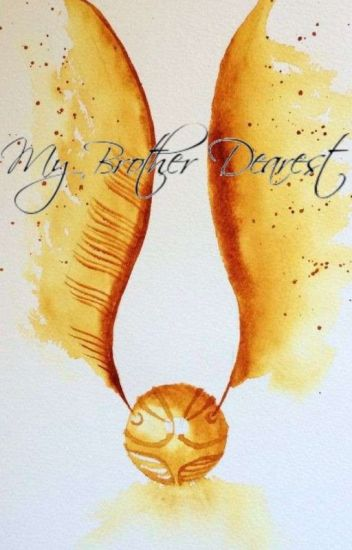 My Brother Dearest || Harry Potter Reader insert