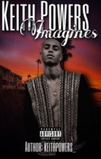 Keith Powers Short Stories by zaddykeith