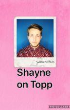 Shayne's on Topp! by jskwritten