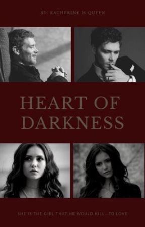 Heart Of Darkness by KatherineIsTheQueen