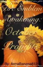 Fire Emblem: Awakening - October Prompts by AnnaBanana813