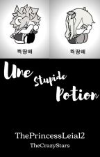 Une Stupide Potion | Nalu by une_taree_des_livres