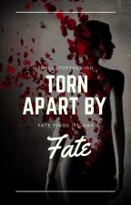 Torn Apart By Fate • On Hold by TheLastOfTheKind