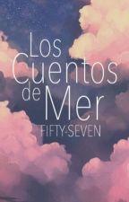 Los Cuentos de Mer by Fifty-Seven
