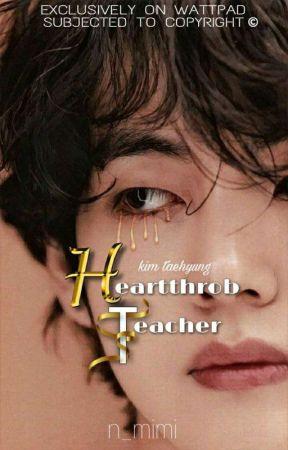 Heartthrob Teacher|K.TH ✓   by n_mimi