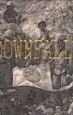Downfall by Alex_Quirel