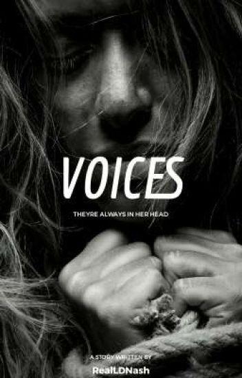 Voices (Novella - Psychological Thriller/Horror) #Wattys2019