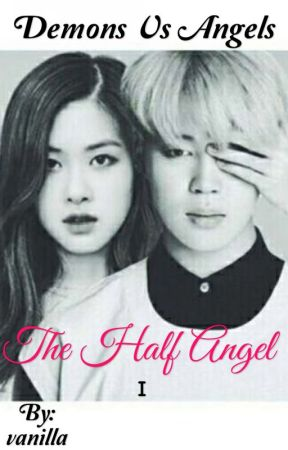 Demons vs Angels - The Half Angel  by vanilla