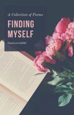 Finding Myself by DarkLite13202