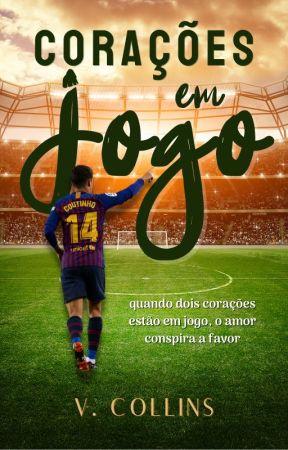 Corações em Jogo  || Philippe Coutinho || by Im_Girl_Dreamer